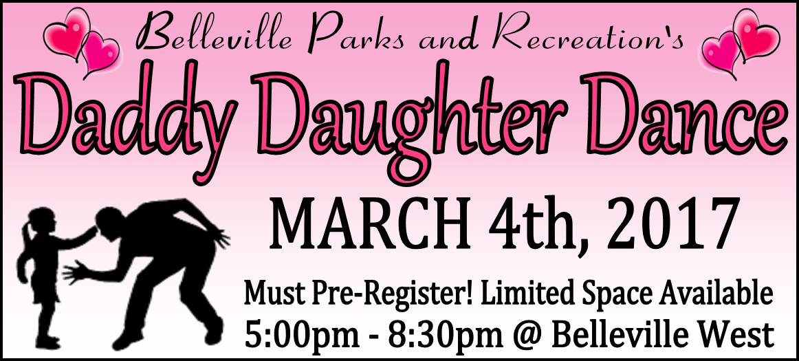 City of Belleville Parks and Recreation Daddy Daughter Dance